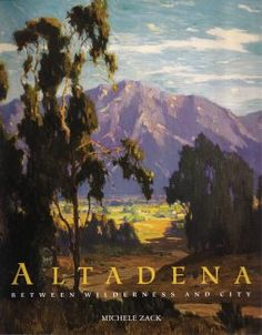 "Altadena: Between Wilderness and City -- a history of Altadena written by Michele Zack, and published by the Altadena Historical Society.  ""...Not only does Michele Zack tell the lively story of Altadena in an encompassing and vibrant way, she places that story in its most complete regional and national context... This is history as written by a writer of insight who knows that Altadena – as place, city, reality, and dream – encompasses the range and richness of American life."""