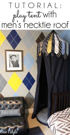 COOLEST PLAY TENT EVER! Tutorial for how to make a play tent with a roof made from old ties collected from all of the men the boy's family. This room is also filled with many other unique boys bedroom decor ideas fit for a little gentleman!