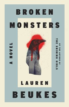 Rejected Cover Designs For 'Broken Monsters' By Lauren Beukes