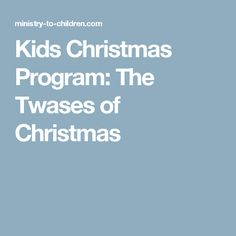 Kids Church Christmas Plays