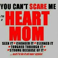 CHD MOMMA..., VERY TRUE!!! Can stress a mom though...