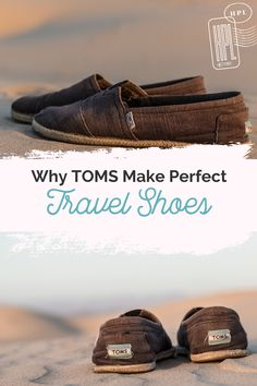Looking for a comfortable and versatile travel shoe? TOMS has you covered! This post lists out 8 fantastic reasons why TOMS work as the perfect travel shoe. Get your travel shoes under control now! #herpackinglist #travelshoes #travelgear #travelideas #minimalisttravel Packing Shoes, Travel Shoes, Her Packing List, Tom Brands, Minimalist Clothing, Children In Need, Packing Light, Comfortable Shoes, Traveling By Yourself