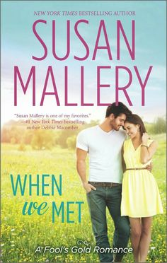 REVIEW ~When We Met by Susan Mallery~