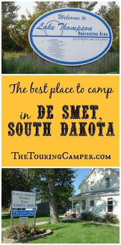 Looking for a great campground while touring the Laura Ingalls Wilder historical site in De Smet, S.D.? Lake Thompson Recreation Area is the perfect spot.