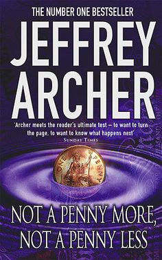 older Archer novel, but worth reading (well, anything he writes is worth reading).  Very amusing.