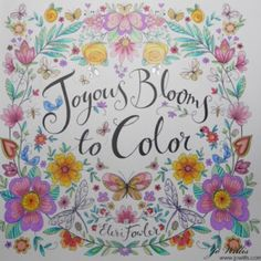 Heres My Latest Colouring This Is From A Gorgeous Book Joyous Blooms To Color By Eleri Fowler I Used Variety Of Pens