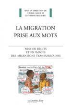La Migration prise aux mots / Cécile Canut, Catherine Mazauric, Le Cavalier bleu, 2014