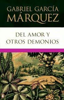 """Garcia marquez """"del amor y otros demonios"""" libro"""