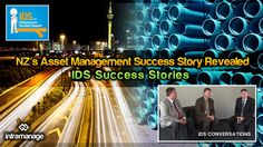 Asset management success story, David Fraser (IDS Board Chairperson) and Theuns Henning (IDS CEO) reveal some of the challenges IDS tackled. Transcription, Success Factors, Decision, Face Id, Asset Management, Public Health, New Zealand, Effort, Success Story