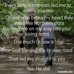 Rascal Flatts Bless The Broken Road One Of Our Dearest Friends Sang This Song At