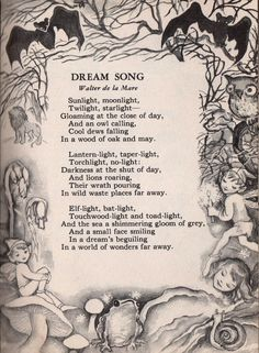 Dream Song by Walter de la Mare from Poems for Boys and Girls illustrated by Lois Maloy Nursery Rhymes Poems, Dream Song, Kids Poems, Poetry Books, Poem Quotes, Book Of Shadows, Faeries, Beautiful Words, Fairy Tales