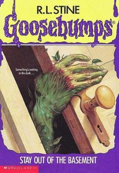 goosebumps stay out of the basement by r l stine this is all i