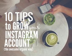 10 Tips to Grow Your Instagram Account (The Awesome Organic Way) - @b2community