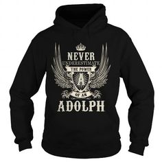 I Love ADOLPH ADOLPHYEAR ADOLPHBIRTHDAY ADOLPHHOODIE ADOLPHNAME ADOLPHHOODIES  TSHIRT FOR YOU Shirts & Tees