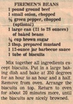 Recipe Clipping For Firemen's Beans .This reminds me of another recipe I use to make - only difference - pork and beans instead of baked - then add cheese to the top before baking. Retro Recipes, Old Recipes, Vintage Recipes, Beef Recipes, Cooking Recipes, Recipies, Blender Recipes, Jamaican Recipes, French Recipes