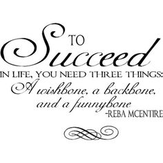 to succeed -Reba Mcentire