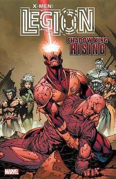X-men: Legion - Shadow King Rising - Claremont Chris,Nicieza Fabian | Public βιβλία