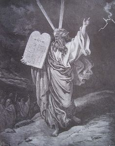 """""""Quand Moïse descendit du mont Sinaï, où il était resté quarante jours et quarante nuits, son visage brillait et éblouissait les gens, au point qu'il fut obligé de le couvrir d'un voile."""" J.H.Newman - Moise descendant du Sinaï avec les 10 commandements ; Gustave DORE; gravure de la Bible illustrée par G.Doré"""