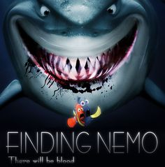 Finding Nemo-Thre wll be blood by ~Blacklemon67 on deviantART