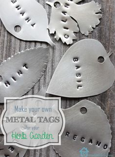 Make Your Own Metal Tags for Your Herb Garden - Pretty Handy Girl, Idea of using metal for  tags.