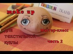Роспись кукольного лица акриловыми красками - YouTube