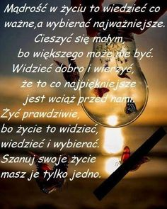 Colleges For Psychology, Good To Know, Good Morning, Nostalgia, Quotes, Inspiration, Day, Mottos, Polish Sayings