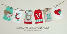 Tag Topper Punch Love Banner - Julies Stamping Spot -- Stampin Up! Project Ideas Posted Daily