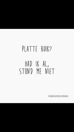 So me. :oP thank you for this one ; Words Quotes, Wise Words, Sayings, Best Quotes, Funny Quotes, Dutch Words, Dutch Quotes, Lol, Typography Quotes