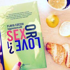 La Fenice Book: [Recensione] Sex or Love 1 di Flavia Cocchi