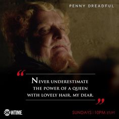 fabulous quote!!! #PennyDreadful