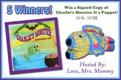 Love, Mrs. Mommy: Win a Signed Copy of Charlie's Monster & A Puppet!...