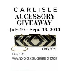 """""""Like"""" CARLISLE on Facebook; enter to win in the ACCESSORY GIVEAWAY ON www.facebook.com/carlislecollection"""