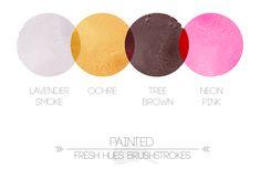painted | fresh hues brushstrokes