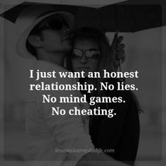 Lessons Learned in LifeAn honest relationship. - Lessons Learned in Life