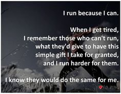 I run for me and for everyone who can't