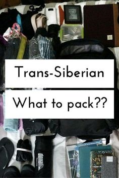 what to pack for the Trans-Siberian www.grassrootsnomad.com