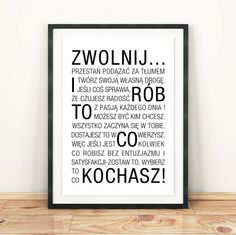"""Plakat autorski """"Zwolnij i rób to co kochasz"""" od. Letter Board, Passion, Lettering, Thoughts, Author, Poster, Drawing Letters, Brush Lettering, Ideas"""