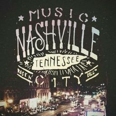 Nashville-can't wait to go here with my boo thang! @Megan Bailey