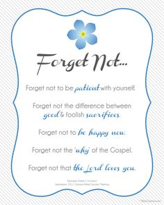 """The five """"forget me nots"""" by Dieter F. Uchtdorf for women, but I think it can be for anyone."""