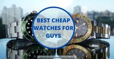 Best cheap watches for guys are the best choice for those who are looking for something cheap that works. These are great watches for the price. Best Cheap Watches, Best Looking Watches, Good And Cheap, Watches Online, Seiko, Fashion Watches, Budget, Good Things, Mens Fashion