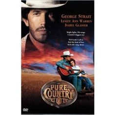 """""""Pure Country"""" starring Geroge Strait sining his famous song """"I Cross My Heart"""". Be sure to have the tissues out."""