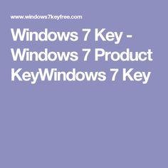 Windows 7 Key - Windows 7 Product KeyWindows 7 Key