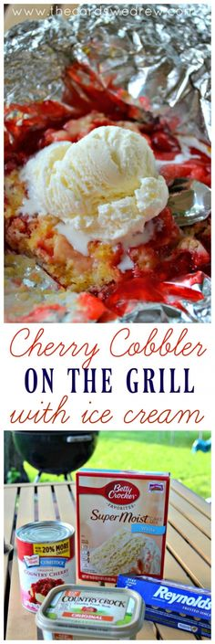 Cherry Cobbler on the Grill with Ice Cream Grilled Dessert