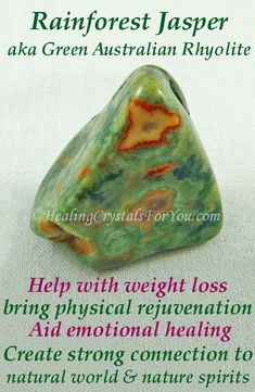 Rainforest Jasper aka Australian Green Rhyolite creates a strong connection with natural world & nature spirits They help weight loss & bring physical rejuvenation & emotional healing.