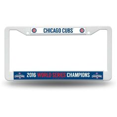 Chicago Cubs 2016 World Series Champs Plastic License Plate Frame by Rico Tag