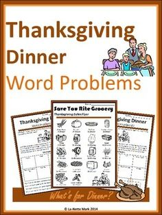 These Thanksgiving Dinner Word worksheets provide real world math applications for students to analyze.