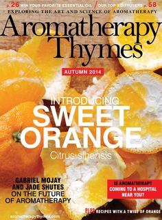 Aromatherapy Thymes September 2014 edition - Read the digital edition by Magzter on your iPad, iPhone, Android, Tablet Devices, Windows 8, PC, Mac and the Web.