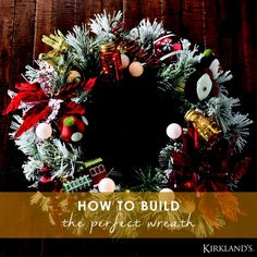 Forget the boring green and red wreaths of the past! This Christmas you will build your own wreath with the help of Kirkland's! We suggest making it merry and bright with sparkling lights, dressing it up with holiday ribbon, adding the trimmings or personalizing it with a monogram letter.