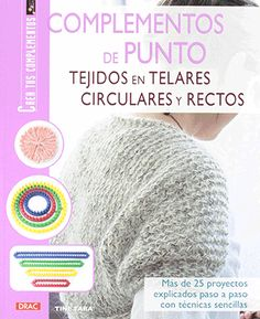 Learn to Knit on Long Looms: 12 Projects: Beginner to Intermediate Loom Weaving, Hand Weaving, Diy Paso A Paso, Circle Loom, Crochet Poncho, Loom Knitting, Book Crafts, Crochet Crafts, Knitted Hats