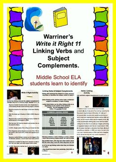 Warriner's Write it Right 11: Linking Verbs and Subject Complements for Middle School ELA students. Activities, Handouts, and Rubrics!